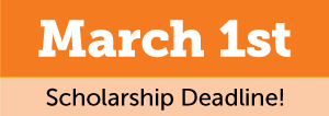 March 1st Scholarship Deadline